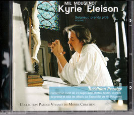 "Mil Marie Mougenot  ""Kyrie Eleison"""