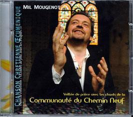 """Mil Marie Mougenot  """"Veillée de prière avec les chants de la Communauté du Chemin Neuf"""""""