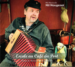 """Mil Marie Mougenot """"Escale au Café du Port"""""""""""