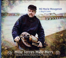 "Mil Marie Mougenot- ""Mille Terres, Mille Mers"""