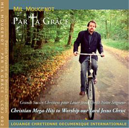 "Mil Marie Mougenot  ""Par Ta Grâce - 15 Méga-Hits Chrétiens"""