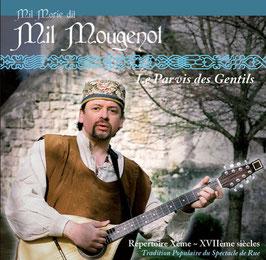 """Mil Marie Mougenot """"Le Parvis des Gentils"""""""