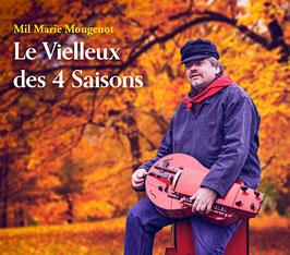 """Mil Marie Mougenot """"Le Vielleux des 4 saisons"""""""