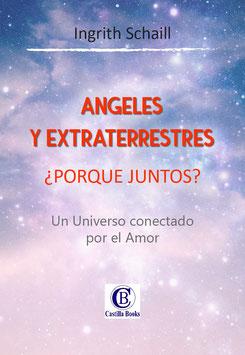 """""""ANGELES Y EXTRATERRESTRES Porque Juntos"""" Libro Electronico"""