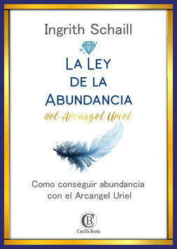 LA LEY DE LA ABUNDACIA DEL ARCANGEL URIEL