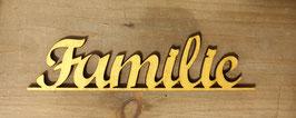 """""""Familie"""" Schriftzug GOLD"""