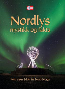NORDLYS - MYSTIKK OG FAKTA