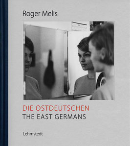 ROGER MELIS: DIE OSTDEUTSCHEN