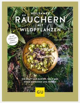 Heilsames Räuchern mit Wildpflanzen - Adolfine Nitschke