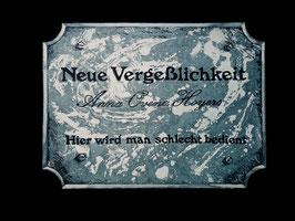 """""""Neue Vergesslichkeit"""""""