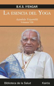 La Esencia del Yoga Volumen VIII
