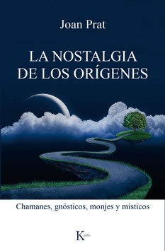 La Nostalgia de los Orígenes