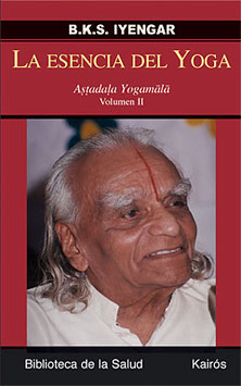 La Esencia del Yoga Volumen II