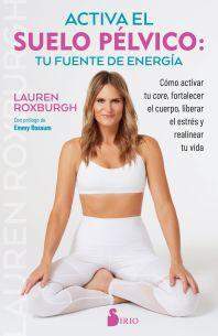 Activa el Suelo Pélvico: Tu Fuente de Energía