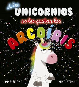 A los unicornios no les gustan los arcoiris