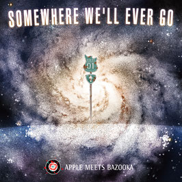 "1st mini album ""SOMEWHERE WE'LL EVER GO"""