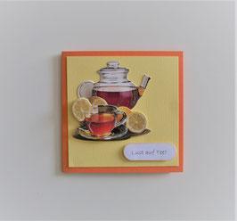 """Kleine Glückwunschkarte """"Lust auf Tee ?"""""""