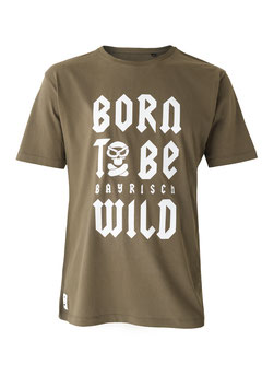 """""""Born To Be Bayrisch Wild"""" für Männer"""