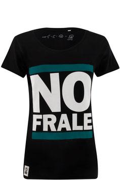 """NO FRALE"" für Mädels"