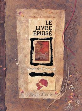 LE LIVRE ÉPUISÉ de frédéric Clément