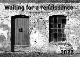 Waiting for a renaissance