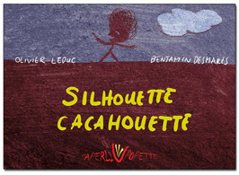Silhouette Cacahouette