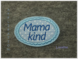 "Applikation Button ""MamaKind"""