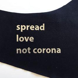 Maske mit HeiQ Viroblock® - spread love not corona (in schwarz oder weiss)