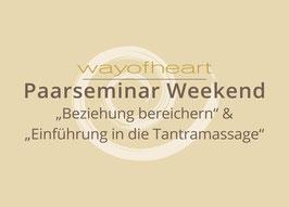 Paarseminar Weekend 25. & 26.9.21, 14-18 Uhr