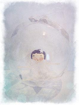 Miss dans boule  Dimension fée : 6 cm environ Diamètre boule : 8 cm