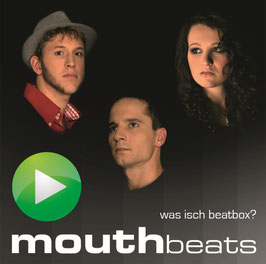 "CD Mouthbeats ""Was isch Beatbox?"""