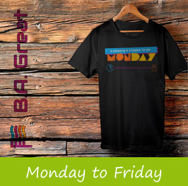 T-Shirt Serie Monday to Friday - 5 T-Shirts