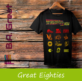 Remember The Great Eighties T-Shirt