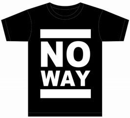 No Way Shirt - Classic Logo - BLK / WHT