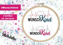 Stickdatei #Wunschkind ab 10x10 Rahmen in 2 Größen