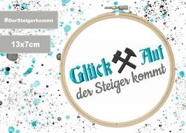 Stickdatei #GlückAufderSteiger in 13x7cm