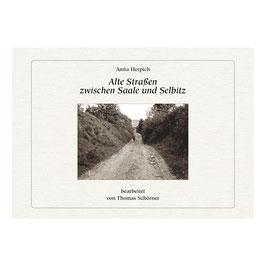Alte Straßen zwischen Saale und Selbitz