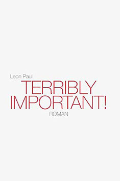 TERRIBLY IMPORTANT! - Weiß