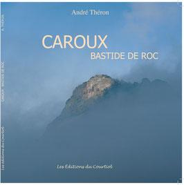 Caroux, Bastide de Roc