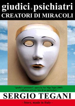 giudici e psichiatri - CREATORI DI MIRACOLI