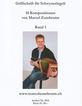 Noten Band 1 - Marcel Zumbrunn