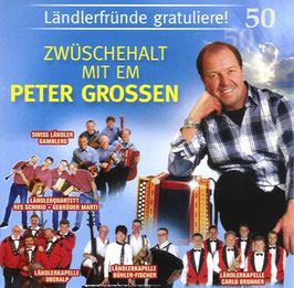 Zwüschehalt mit em Peter Grossen