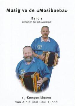 Musig vo de Mosibuebä Band 1