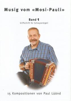 Musig vom Mosi-Pauli Band 1