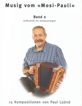 Musig vom Mosi Pauli - Band 2