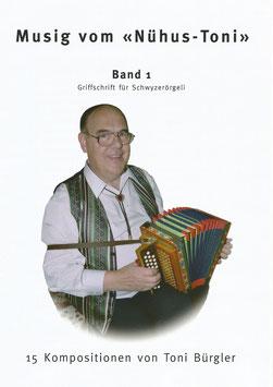 Musig vom Nühus-Toni - Band 1