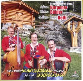 Urchigi Schwyzerörgeli-Müsig us um Jagdrucksack