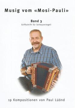 Musig vom Mosi-Pauli - Band 3