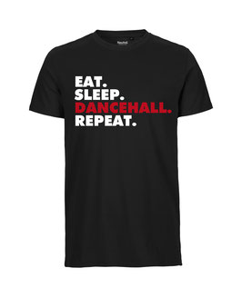 """Eat Sleep Dancehall Repeat"""