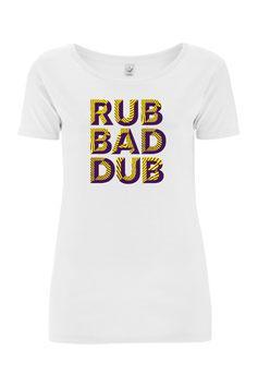 Rub Bad Dub - Open Neck